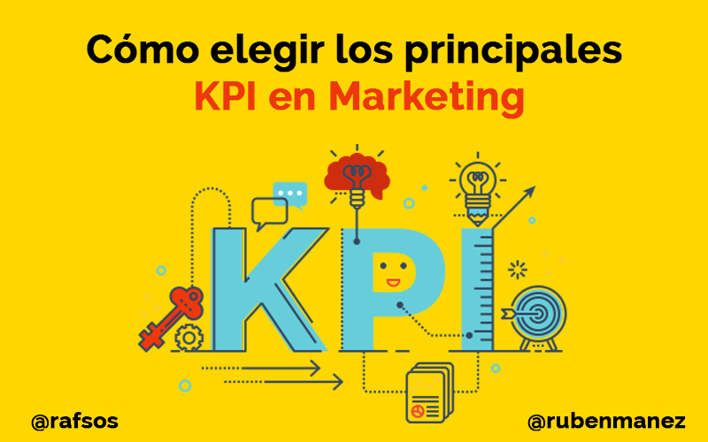 kpi-en-marketing imagen de rafa sospedra