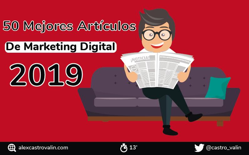 50 Mejores Artículos de Marketing Digital para el 2019