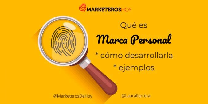 que-es-la-marca-personal-ejemplos imagen de marketeros de hoy