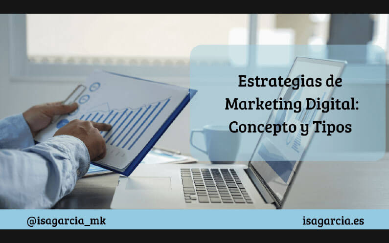 Estrategias-de-Marketing-Digital-concepto-y-tipos