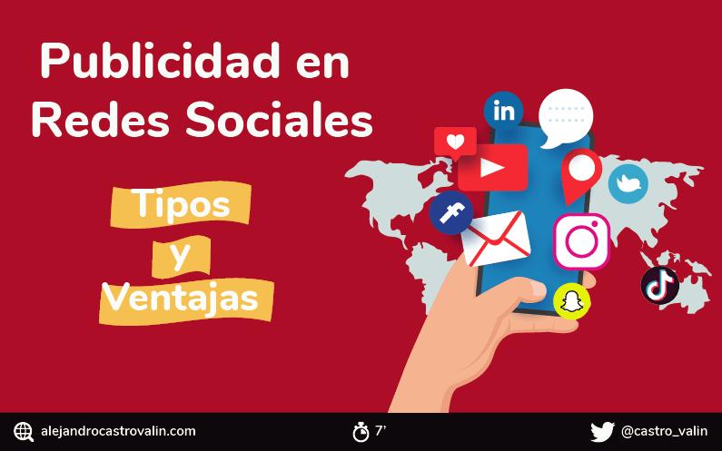 Publicidad en redes sociales: Qué es, tipos, ventajas y consejos