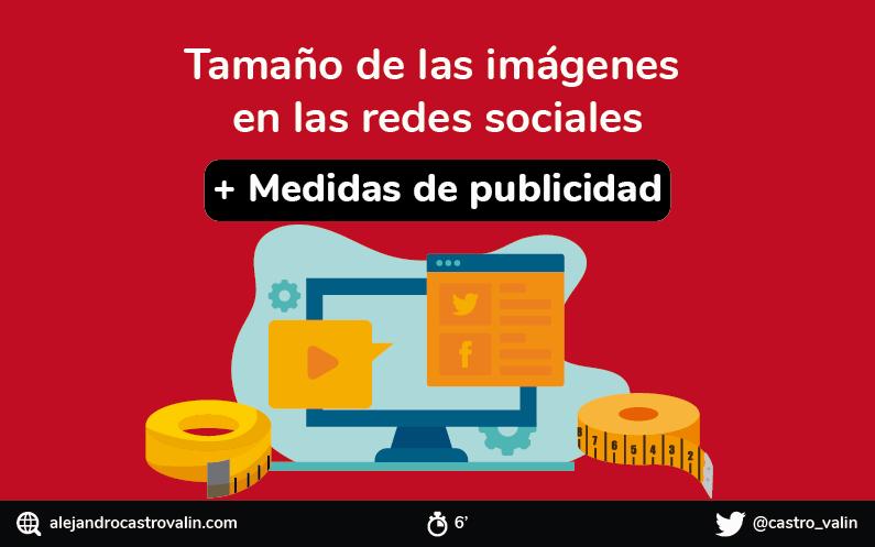 Tamaño y medidas de las imágenes en redes sociales en 2019 [INFOGRAFÍA]