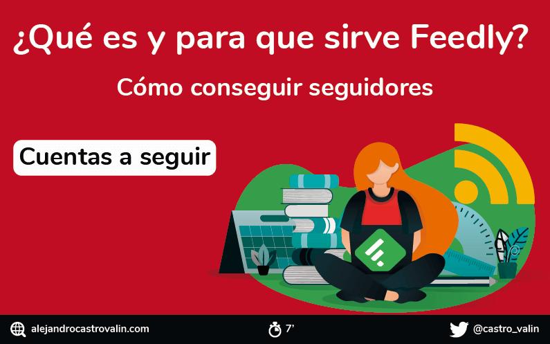 Feedly en español ¿Qué es, cómo funciona y para que sirve?