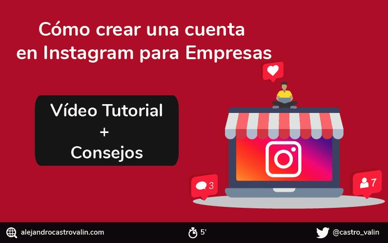 Cómo crear un perfil en Instagram para empresas | Consejos + Vídeo tutorial