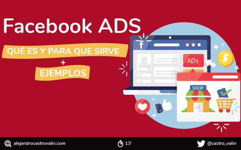 Facebook Ads: Qué es, para que sirve y tipos [Ventajas y ejemplos]
