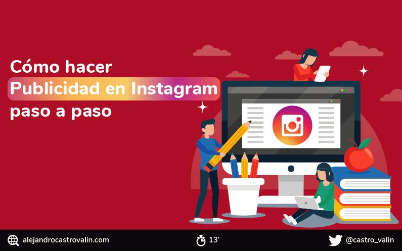 Cómo hacer publicidad en Instagram y crear anuncios efectivos en el 2019