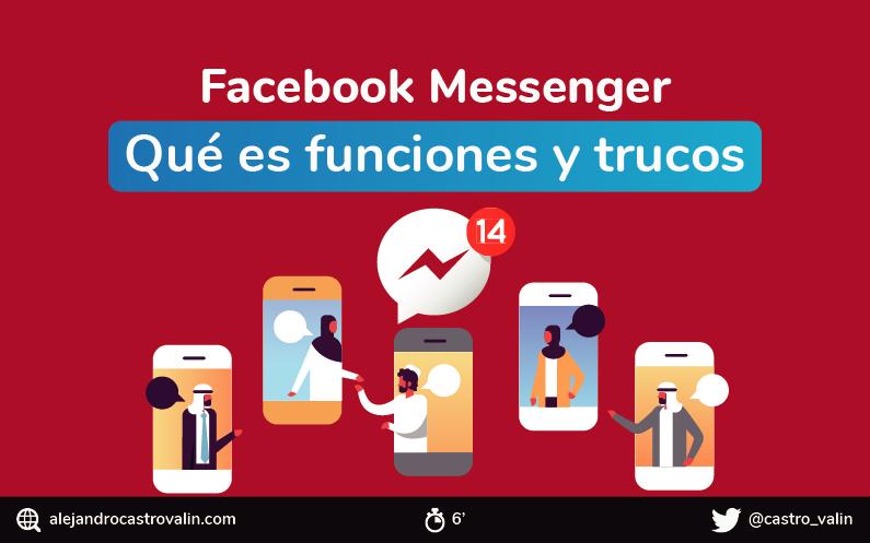 Facebook Messenger: Qué es, funciones, trucos. INFOGRAFIA