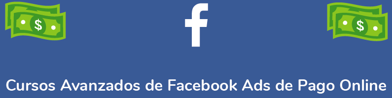 cursos avanzados de instagram y facebook ads de pago online