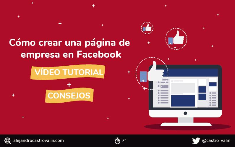 Cómo crear una página en Facebook de empresa en 2020. Tutorial paso a paso.