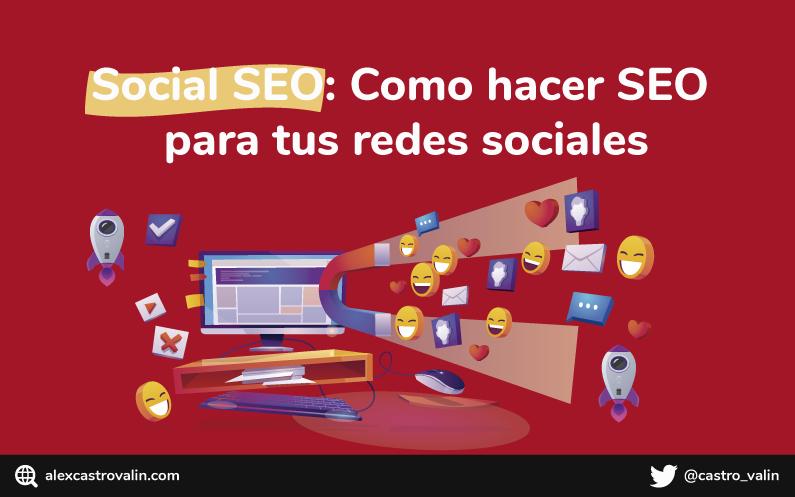 Social SEO: Como hacer SEO para tus redes sociales